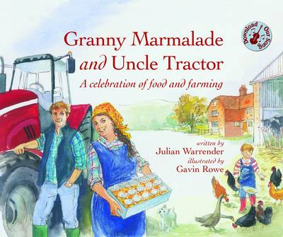 Granny Marmalade and Uncle Tractor by J. Warrender