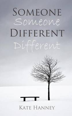 Someone Different by Kate Hanney