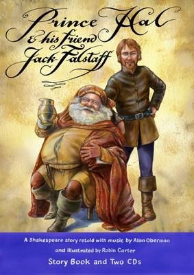 Prince Hal and His Friend Jack Falstaff by Alan Oberman