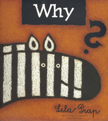 Why? by Lila Prap
