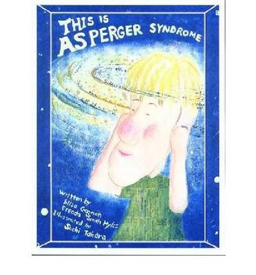 This is Asperger Syndrome by Elisa Gagnon, Brenda Smith Myles