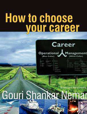 How to Choose Your Career by Shankar Nemani