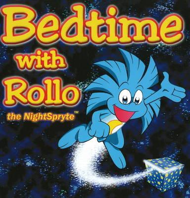 Bedtime with Rollo the Nightspryte by David Bier, Seth Bier