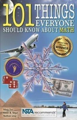 101 Things Everyone Should Know About Math by Marc Zev, Kevin Segal