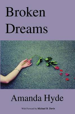 Broken Dreams by Amanda Hyde, Michael B. Davie