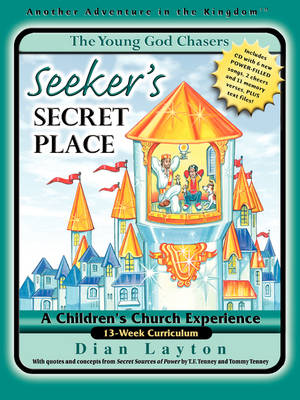 YGC #4 Seeker's Secret Place by Dian Layton