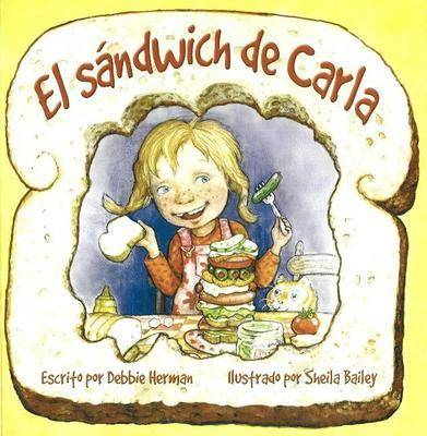 El Sandwich De Carla by Debbie Herman