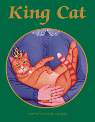 King Cat by Tracy Gallup