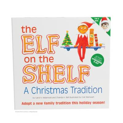 The Elf on the Shelf - a Christmas Tradition by Carol V. Aebersold, Chanda A. Bell