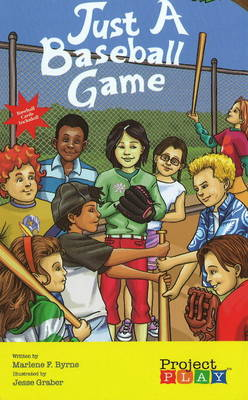 Just a Baseball Game by Marlene Byrne