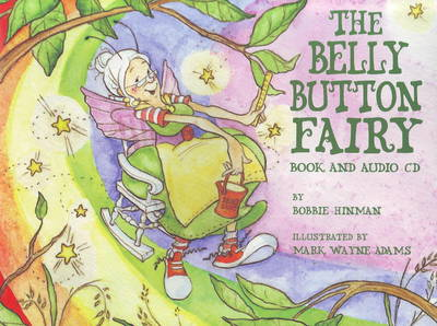 Belly Button Fairy by Bobbie Hinman, Mark Wayne Adams