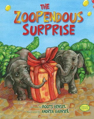 Zoopendous Surprise! by Boots Hensel, Andrea Gabriel