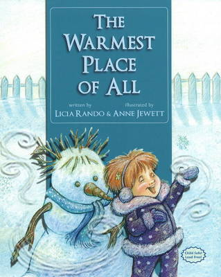 Warmest Place of All by Licia Rando, Anne Jewett