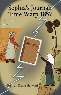 Sophia's Journal Time Warp 1857 by Najiyah Diana Helwani