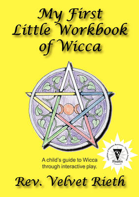 My First Little Workbook of Wicca by Velvet Rieth