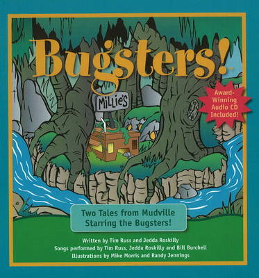 Bugsters! Two Tales from Mudville by Tim Russ, Jedda Roskilly
