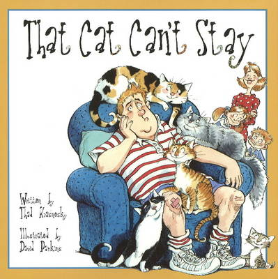 That Cat Can't Stay! by Thas Krasnesky