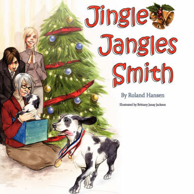 Jingle Jangles Smith by Roland Hansen