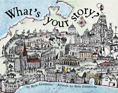 What's Your Story by Rose Giannone