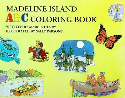 Madeline Island ABC Coloring Book by Marcia Henry