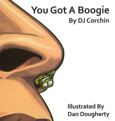 You Got a Boogie by D.J. Corchin