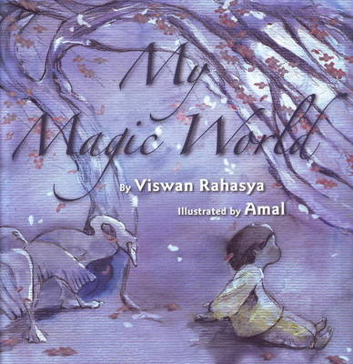 My Magic World by Viswan Rahasya