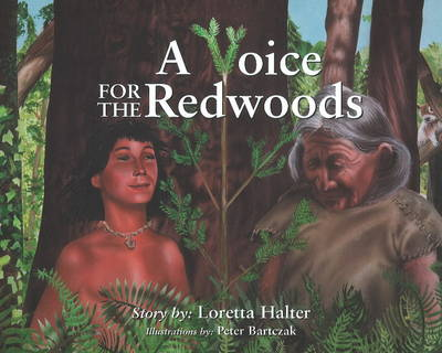 A Voice for the Redwoods by Loretta Halter