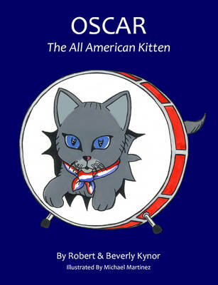 Oscar the All American Kitten by Beverly Kynor