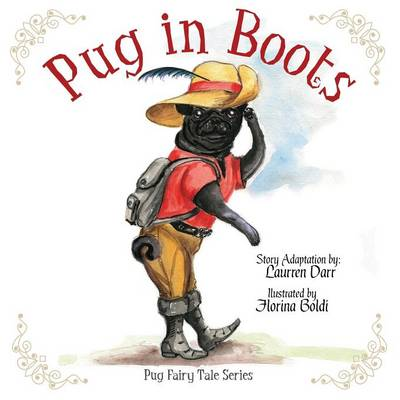 Pug in Boots by Laurren Darr