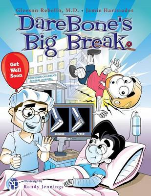 Darebone's Big Break by MD Gleeson Rebello, Jamie Harisiades