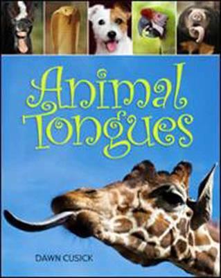 Animal Tongues by Dawn Cusick