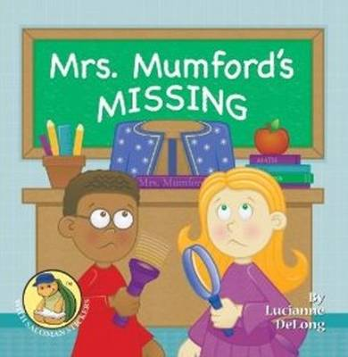 Mrs Mumford's Missing by Lucianne DeLong