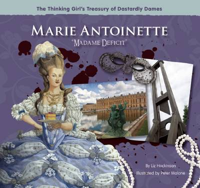 Marie Antoinette Madame Deficit by Liz Hockinson