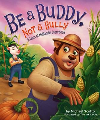 Be a Buddy, Not a Bully by Michael Scotto