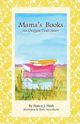 Mama's Books by Nancy Nash