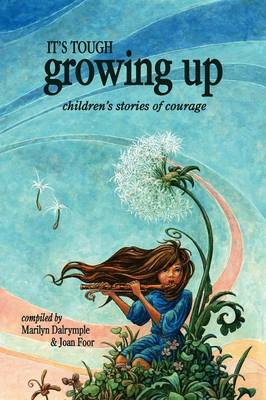 It's Tough Growing Up by Marilyn Dalyrmple, Joan Foor