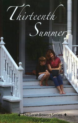 Thirteenth Summer More Fun and Adventure on the Carolina Coast by Kay Salter