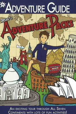 Mike's Adventure Packs Adventure Guide by Amanda Salzman