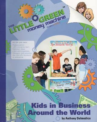 Kids in Business Around the World by Anthony Delmedico