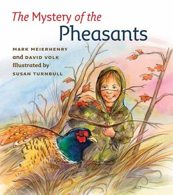 The Mystery of the Pheasants by Mark V. Meierhenry, David Volk