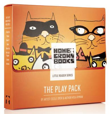 The Play Pack by Kyla Ryman, Cecile Dyer