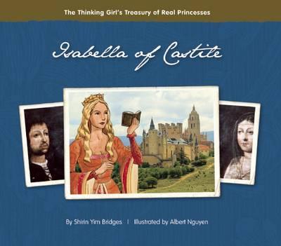 Isabella of Castile by Shirin Yim Bridges