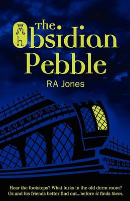 The Obsidian Pebble by R. A. Jones