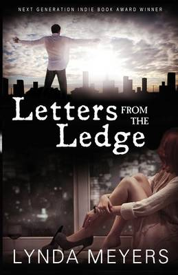 Letters from the Ledge by Lynda Meyers