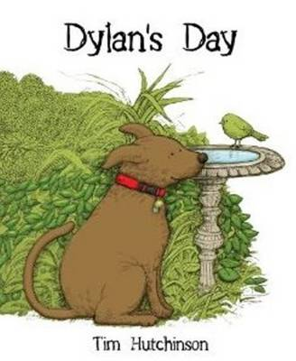Dylan's Day by Tim Hutchinson