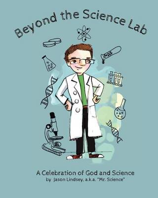 Beyond the Science Lab by Jason Lindsey