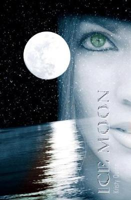 Ice Moon by Kristy Quinn