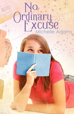 No Ordinary Excuse by Michelle Adams