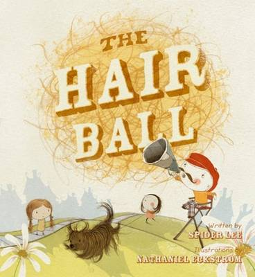 Hair Ball by Spider Lee