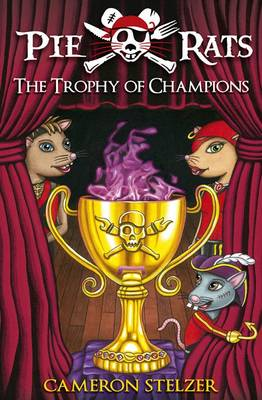 The Trophy of Champions by Cameron Stelzer